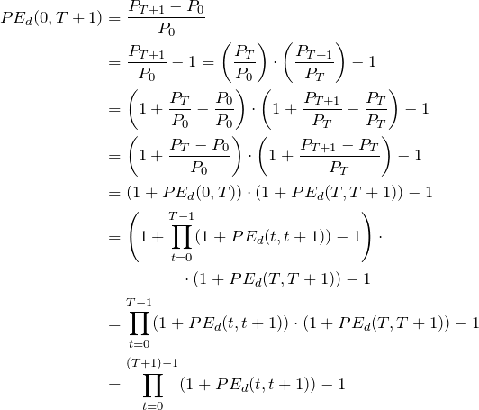 \begin{flalign*} PE_d(0,T+1) &=\frac{P_{T+1}-P_0}{P_0}\\ &=\frac{P_{T+1}}{P_0} -1= \left(\frac{P_T}{P_0}\right)\cdot\left(\frac{P_{T+1}}{P_T}\right) - 1\\ &= \left(1 + \frac{P_T}{P_0} - \frac{P_0}{P_0}\right) \cdot \left(1 + \frac{P_{T+1}}{P_T} - \frac{P_T}{P_T}\right) - 1 \\ &= \left(1 + \frac{P_T-P_0}{P_0}\right) \cdot \left(1 + \frac{P_{T+1}-P_T}{P_T}\right) - 1\\ &= (1+ PE_d(0,T)) \cdot (1+ PE_d(T,T+1)) -1 \\ &= \left(1+\prod_{t=0}^{T-1}(1+ PE_d(t,t+1)) -1 \right) \cdot\\ & \hspace{50}\cdot (1+ PE_d(T,T+1)) -1 \\ &= \prod_{t=0}^{T-1}(1+ PE_d(t,t+1))  \cdot (1+ PE_d(T,T+1)) -1 \\ &=\prod_{t=0}^{(T+1)-1} (1+ PE_d(t,t+1)) -1 \\ \end{flalign*}